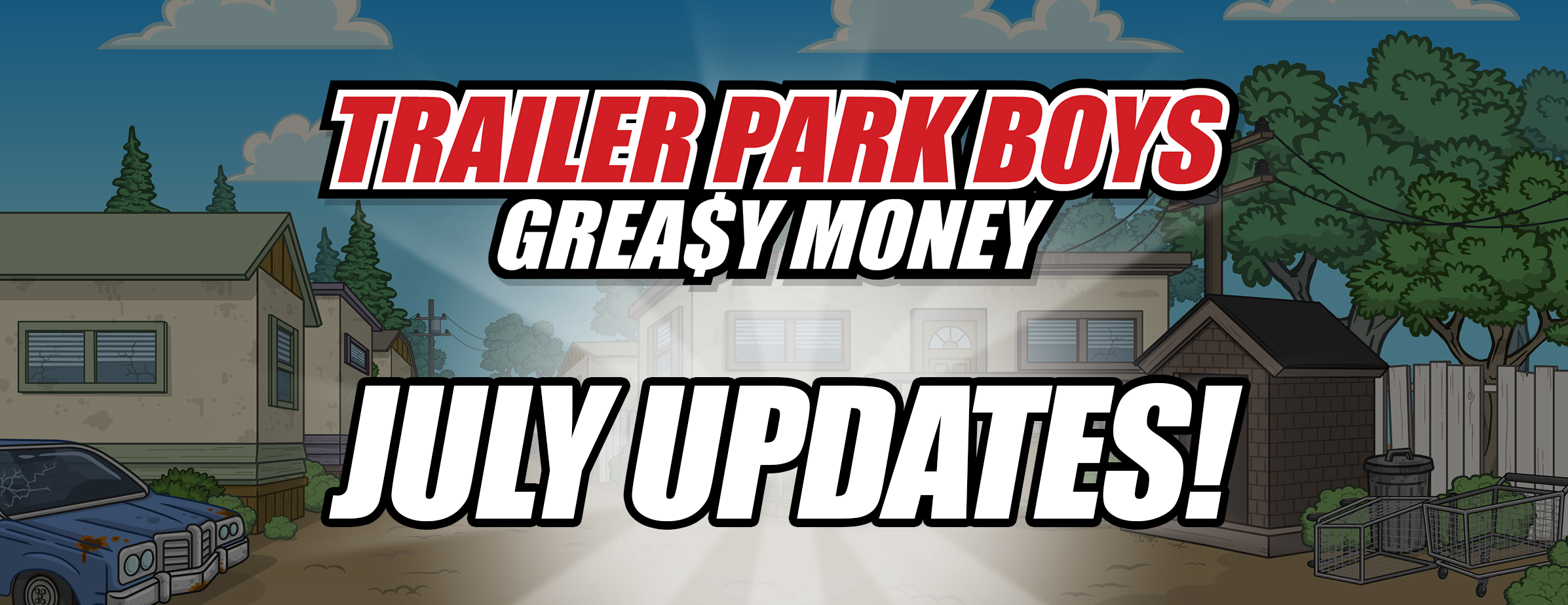Trailer Park Boys: Greasy July Events!