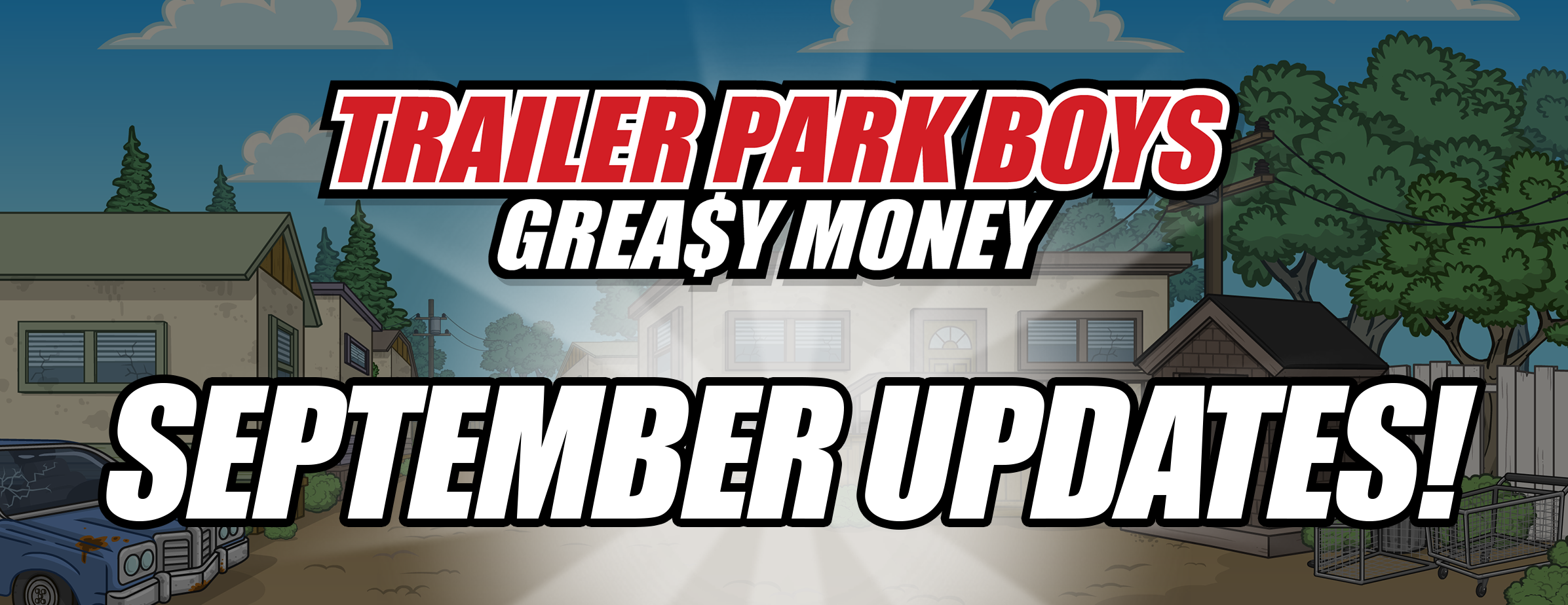 Trailer Park Boys: September Events!
