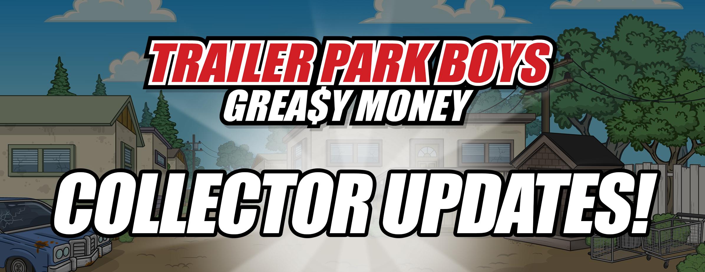 Trailer Park Boys: New Collectors