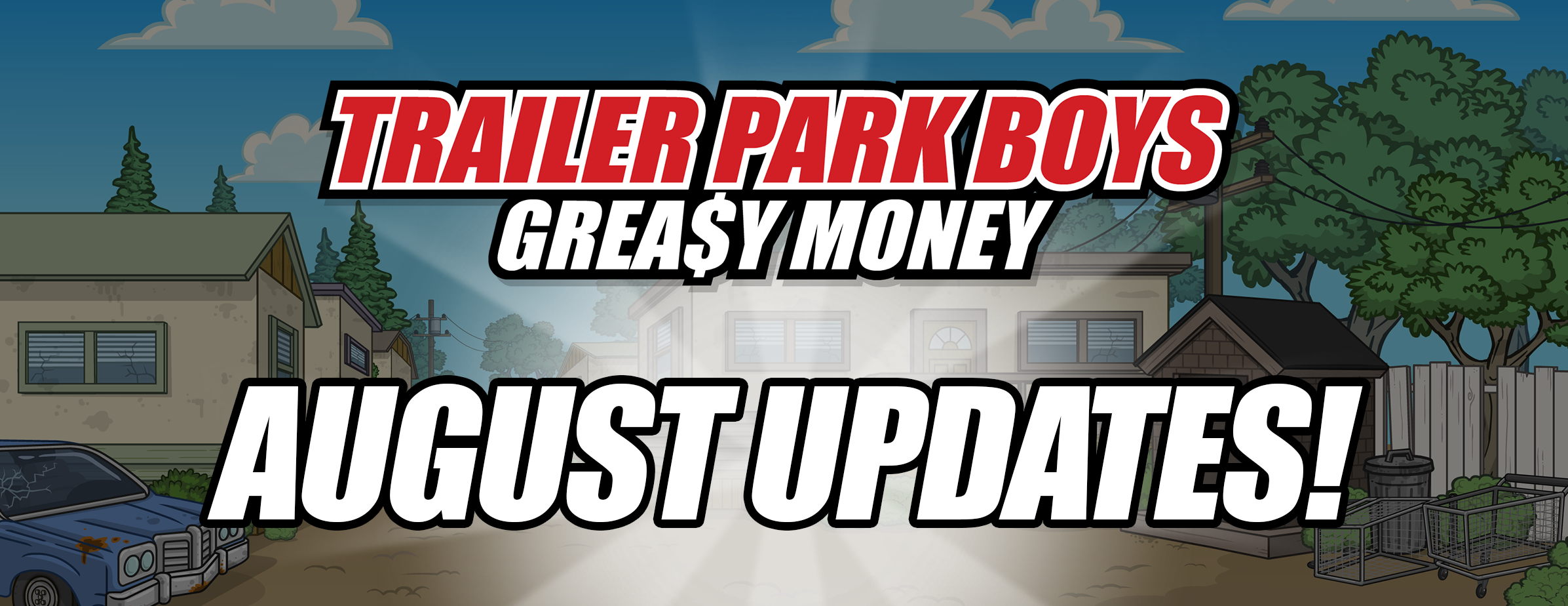 Trailer Park Boys: Greasy August Events!
