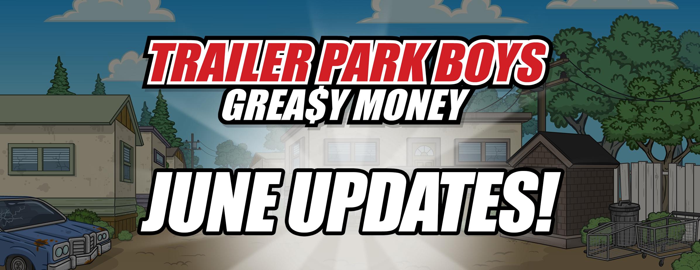 Trailer Park Boys: Greasy June Events!